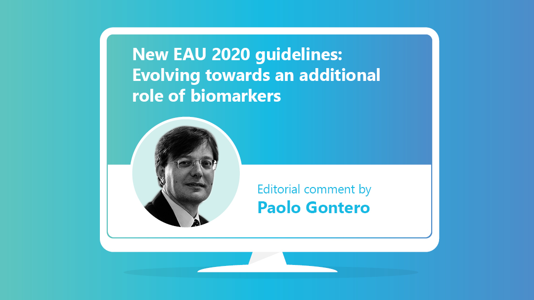 EAU guidelines: Evolving towards an additional role of biomarkers